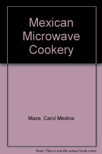 Mexican Microwave Cookery