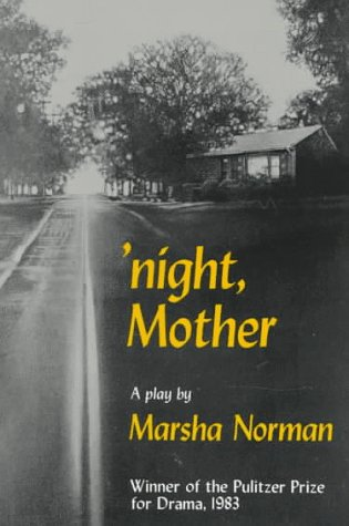 'night, Mother: A Play (Mermaid Dramabook), Marsha Norman