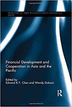 Financial Development And Cooperation In Asia And The Pacific (PAFTAD (Pacific Trade And Development Conference Series))