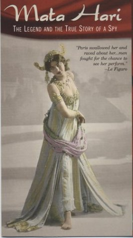 Mata Hari: The Legend & The True Story of a Spy [VHS]