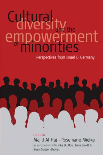 Cultural Diversity and The Empowerment of Minorities: Perspectives from Israel and Germany