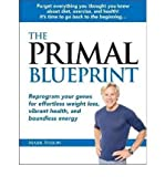 Mark Sisson (The Primal Blueprint: Reprogram Your Genes for Effortless Weight Loss, Vibrant Health, and Boundless Energy) By Sisson, Mark (Author) Hardcover on 01-Jun-2009