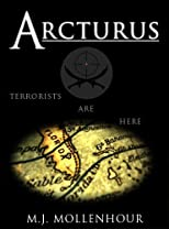Arcturus: A Jack McDonald Novel About Soldiers, Spies, Pirates, and Terrorists with Romantic and Historical Twists (Jack Mcdonald)