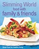 Slimming World Slimming World: Food with Family & Friends