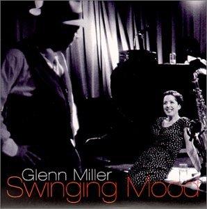 GLENN MILLER - Swinging Mood - Zortam Music