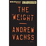 The Weight | [Andrew Vachss]