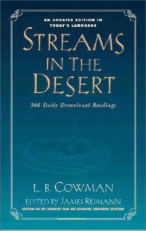 Streams in the Desert: 366 Daily Devotional Readings, L. B. Cowman, James Reimann