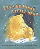 Michael Rosen Let's Go Home, Little Bear (Little Favourites)