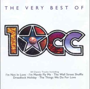 10cc - Changing Faces: the Very Best of 10cc/Godley & Creme - Lyrics2You