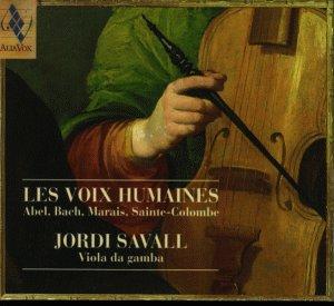 Les voix humaines - Werke von Abel, Bach, Marais und Sainte-Colombe
