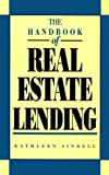 The Handbook of Real Estate Lending (078630880X) by Sindell, Kathleen