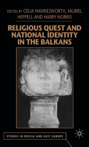 Religious Quest and National Identity in the Balkans (Studies in Russian and East European History and Society)
