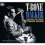 echange, troc T-Bone Walker, T.Bone Walker - You'Re My Best Poker Hand - The Definitive Collection