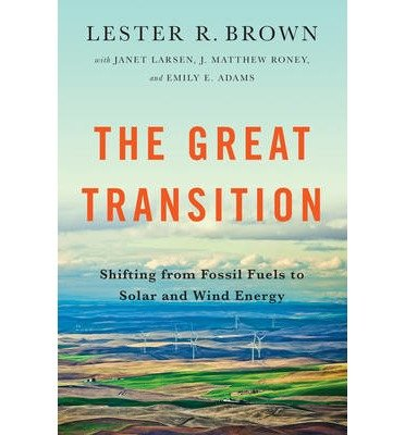 [ The Great Transition: Shifting from Fossil Fuels to Solar and Wind Energy