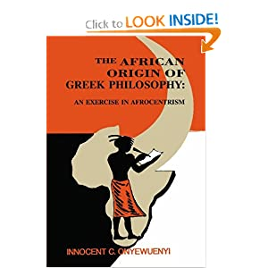 Amazon.com: The African Origin of Greek Philosophy:: An Exercise ...