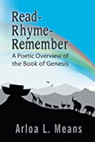 Read-Rhyme-Remember: A Poetic Overview of the Book of Genesis