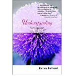 img - for [ { UNDERSTANDING MENOPAUSE (UNDERSTANDING ILLNESS AND HEALTH) } ] by Ballard, Karen (AUTHOR) Mar-14-2003 [ Paperback ] book / textbook / text book
