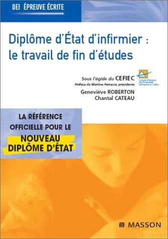 Diplôme d'état d'infirmier : Le travail de fin d'études (TFE)