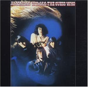The Guess Who - American Woman [Vinyl LP] - Zortam Music