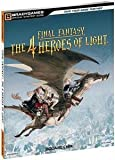 FINAL FANTASY: 4 HEROES OF LIGHT (STRATEGY GUIDE)