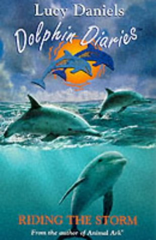 Dolphin Diaries 3: Riding the Storm