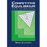 Competitive Equilibrium: Theory and Applications ~ Bryan Ellickson