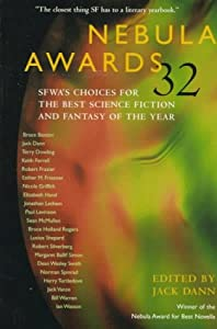 Nebula Awards 32: SFWA's Choices for the Best Science Fiction and Fantasy of the Year by Jack Dann