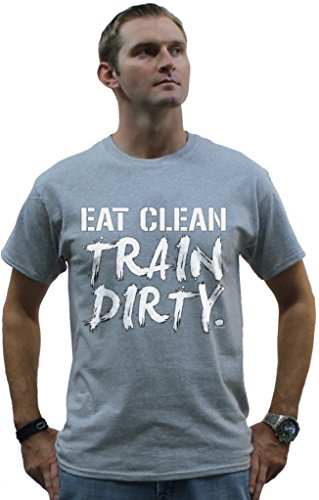 Eat Clean Train Dirty T-Shirt Gym Clothing Large Sports Grey