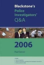 Blackstone s Police Investigators Q and A by Paul Connor