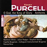 Purcell: O God the King Glory