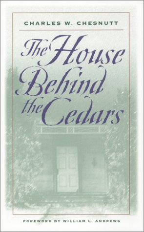 The House Behind the Cedars: A Novel (Brown Thrasher Books Ser.)