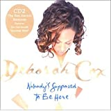Nobody's Supposed to Be Here Pt.2 / It's Overby Deborah Cox