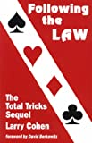 Following the Law: The Total Tricks Sequel