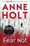 Fear Not (0857895044) by Anne Holt