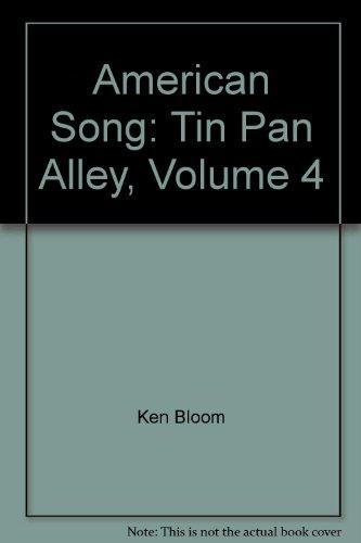 American Song: Tin Pan Alley, Volume 4 PDF