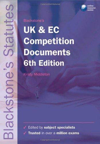 Blackstone's UK and EC Competition Documents (Blackstone's Statute Book)
