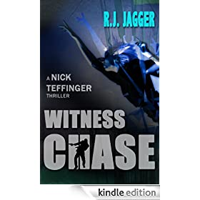 Witness Chase (Nick Teffinger Thriller 1 / Read in Any Order)