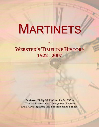 Martinets: Webster's Timeline History, 1522 - 2007