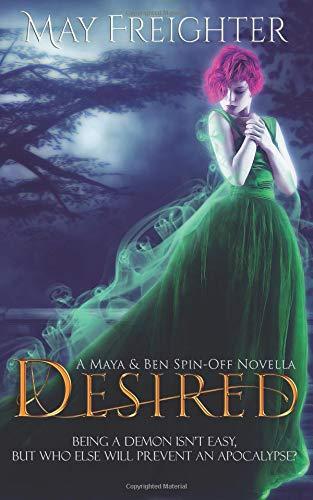 Desired An Urban Fantasy Novella [Freighter, May] (Tapa Blanda)