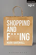 SHOPPING AND F***ING (MODERN PLAYS)