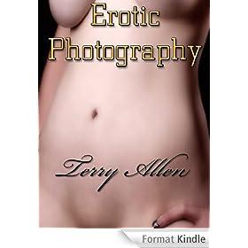 Erotic Photography (English Edition)