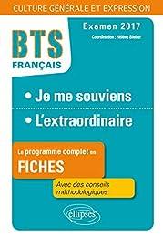 Je Me Souviens l'Extraordinaire Le Programme Complet en Fiches BTS Français Exam