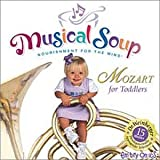 echange, troc Musical Soup - Mozart for Toddlers