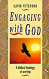 Engaging With God (0851114288) by Peterson, David