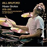 Master Strokes ~ Bill Bruford
