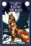 Call of the Wild (Illustrated Classics Series)