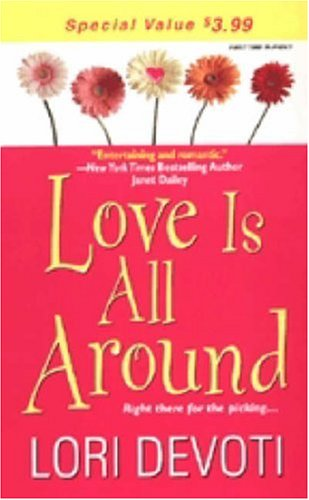 Love Is All Around (Zebra Debut), LORI DEVOTI
