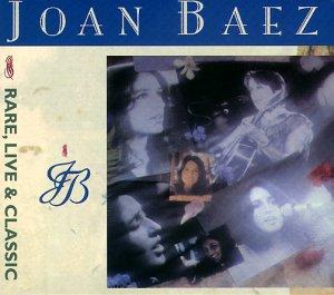 Joan Baez - Rare, Live & Classic (Disk 2) - Zortam Music