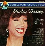 echange, troc Shirley Bassey - Sassy Bassey