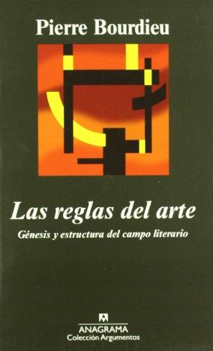 Las reglas del arte: Génesis y estructura del campo literario (Argumentos)